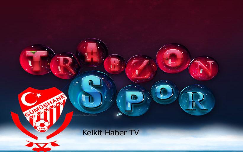 Trabzonspor , Gümüşhane'ye Geldi