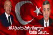 Gümüşhane Milletvekilleri Hacı Osman Akgül Ve Cihan Pektaş'ın 30 Ağustos Zafer Bayramı Mesajı