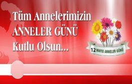 12 Mayıs Anneler Gününüz Kutlu Olsun