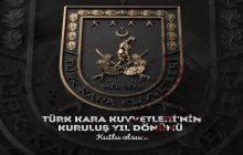 Türk Kara Kuvvetlerinin Kuruluş Yıl Dönümü Kutlu Olsun